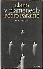 Rulfo: Llano v plamenech ; Pedro Páramo, 1983