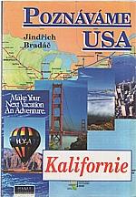 Bradáč: Poznáváme USA. Kalifornie, 1995