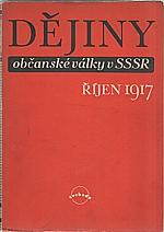 : Říjen 1917 (Dějiny občanské války v SSSR 1917-1922. Sv. II), 1948