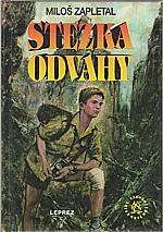 Zapletal: Stezka odvahy, 1995