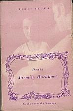 Horáková: Deník Jarmily Horákové, 1940