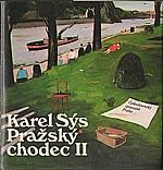 Sýs: Pražský chodec II, 1988