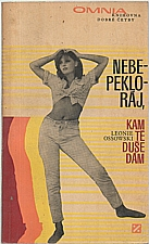 Ossowski: Nebe - peklo - ráj, kam tě, duše, dám, 1969