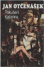 Otčenášek: Pokušení Katarina, 1984