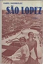 Hadrbolec: Sao Lopez, 1941