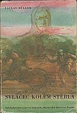 Müller: Svlačec kolem stébla, 1943