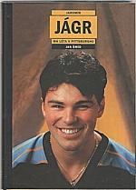 Jágr: Jaromír Jágr : vlastní životopis. Má léta v Pittsburghu, 2001
