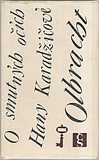 Olbracht: O smutných očích Hany Karadžičové, 1971