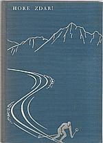 Štáflová: Hore zdar!, 1934