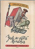 Thiele: Jak se dělá kniha, 1957
