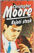 Moore: Kojotí stesk, 1998