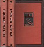 Kopta: Třetí rota. I-II, 1938