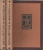 Kopta: Třetí rota na magistrále. I-II, 1935