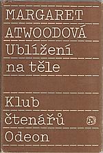 Atwood: Ublížení na těle, 1989