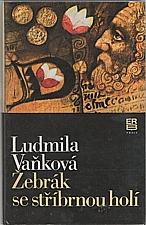 Vaňková: Žebrák se stříbrnou holí, 1987