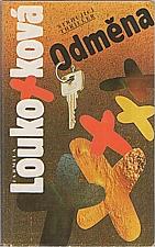 Loukotková: Odměna, 1992