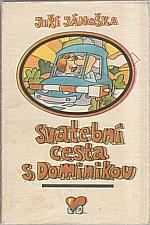 Jánoška: Svatební cesta s Dominikou, 1976