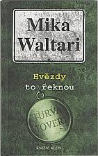 Waltari: Hvězdy to řeknou, 2003