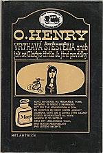 Henry: Vrtkavá štěstěna aneb Jak se Gladys činila a jiné povídky, 1981