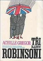 Gregor: Tři blázniví Robinsoni, 1992