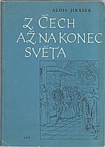 Jirásek: Z Čech až na konec světa, 1965