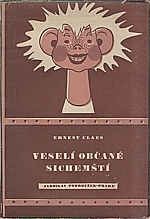 Claes: Veselí občané sichemští, 1946