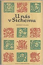 Claes: U nás v Sichemu, 1958