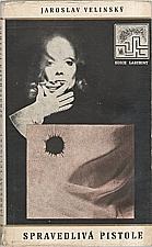 Velinský: Spravedlivá pistole, 1969