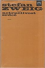 Zweig: Netrpělivost srdce, 1984