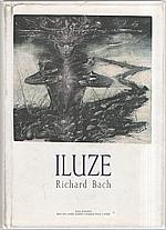 Bach: Iluze, 1996