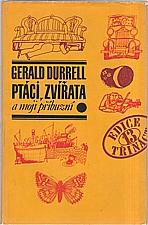 Durrell: Ptáci, zvířata a moji příbuzní, 1974