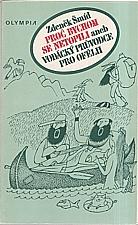 Šmíd: Proč bychom se netopili aneb Vodácký průvodce pro Ofélii, 1987