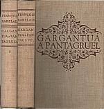 Rabelais: Gargantua a Pantagruel. I-II, 1953