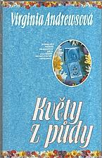 Andrews: [pentalogie C, 1. část] Květy z půdy, 1993