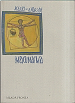 Andrade: Macunaíma, 1998