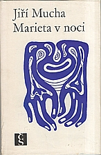 Mucha: Marieta v noci, 1969
