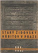 Volavková: Starý židovský hřbitov v Praze, 1947