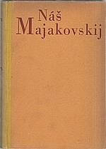 Kroupa: Náš Majakovskij, 1951