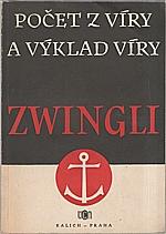Zwingli: Počet z víry a výklad víry, 1953