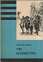 Dumas: Tři mušketýři. Díl  I.-II., 1967