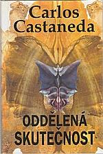 Castaneda: Oddělená skutečnost, 1996