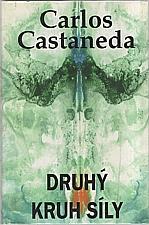 Castaneda: Druhý kruh síly, 1997