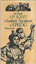 Žáček: Apokryf o hraběti Šporkovi a Epilog, 1988
