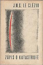 Le Clézio: Zápis o katastrofě, 1965