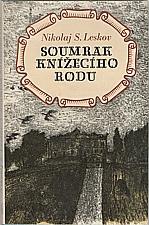 Leskov: Soumrak knížecího rodu, 1978