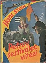 Stuck: Petrův šestiválec vítězí, 1935