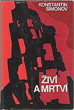 Simonov: Živí a mrtví, 1970