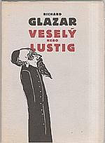 Glazar: Veselý nebo Lustig, 2003