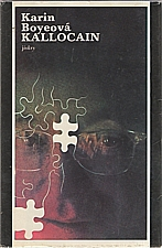 Boye: Kallocain, 1982