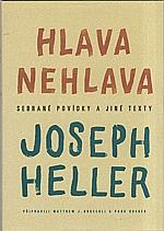 Heller: Hlava nehlava, 2003